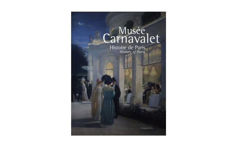 Musée Carnavalet Livres neufs à prix réduit pour les remises de prix