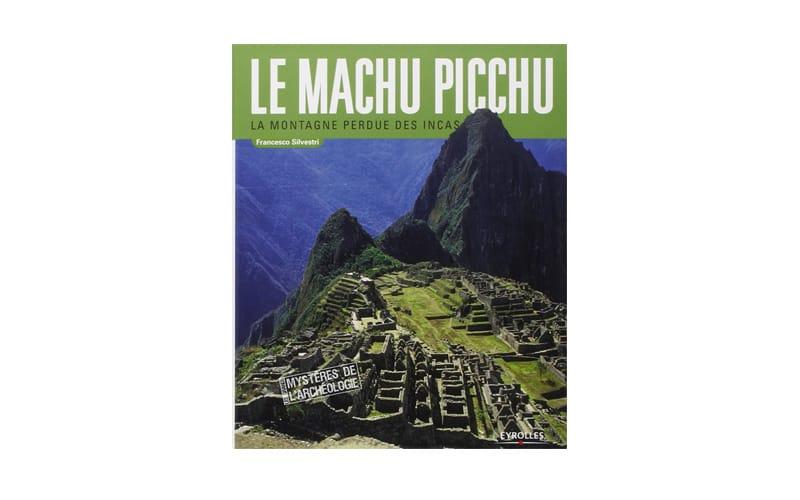 Macchu Picchu Livres neufs à prix réduit pour les lycées