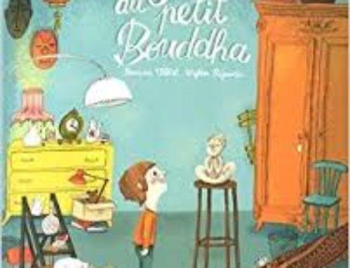 «Le secret du petit Bouddha» de Bernard Villiot et Mylène Rigaudie.